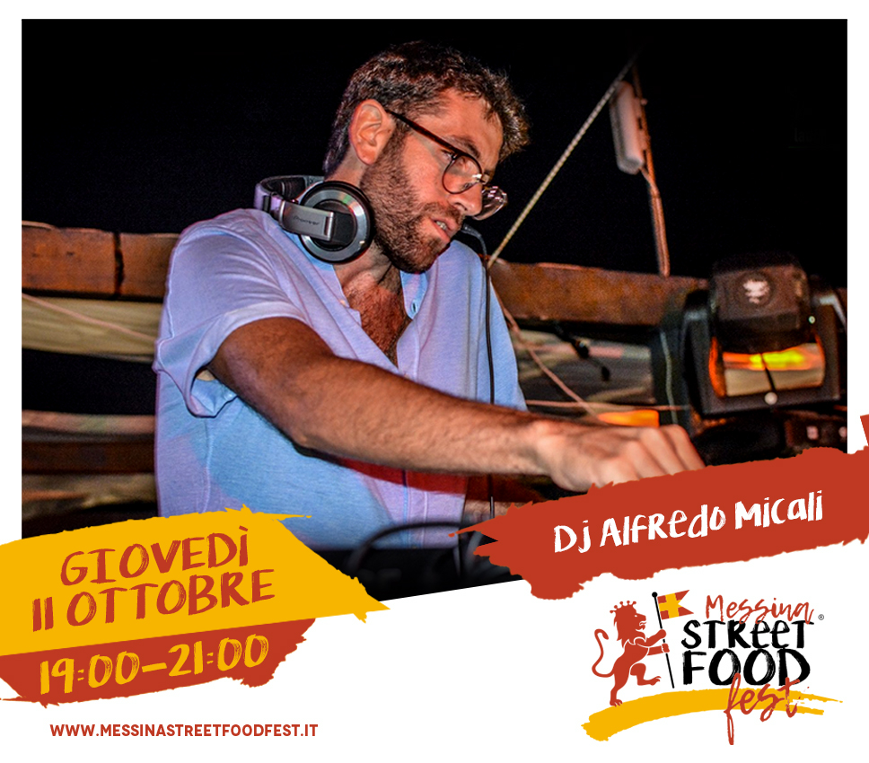 Messina Street Food Fest 2018 Spettacolo DJ Alfredo Micali