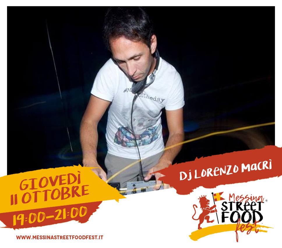 Messina Street Food Fest 2018 Spettacolo DJ Lorenzo Macrì