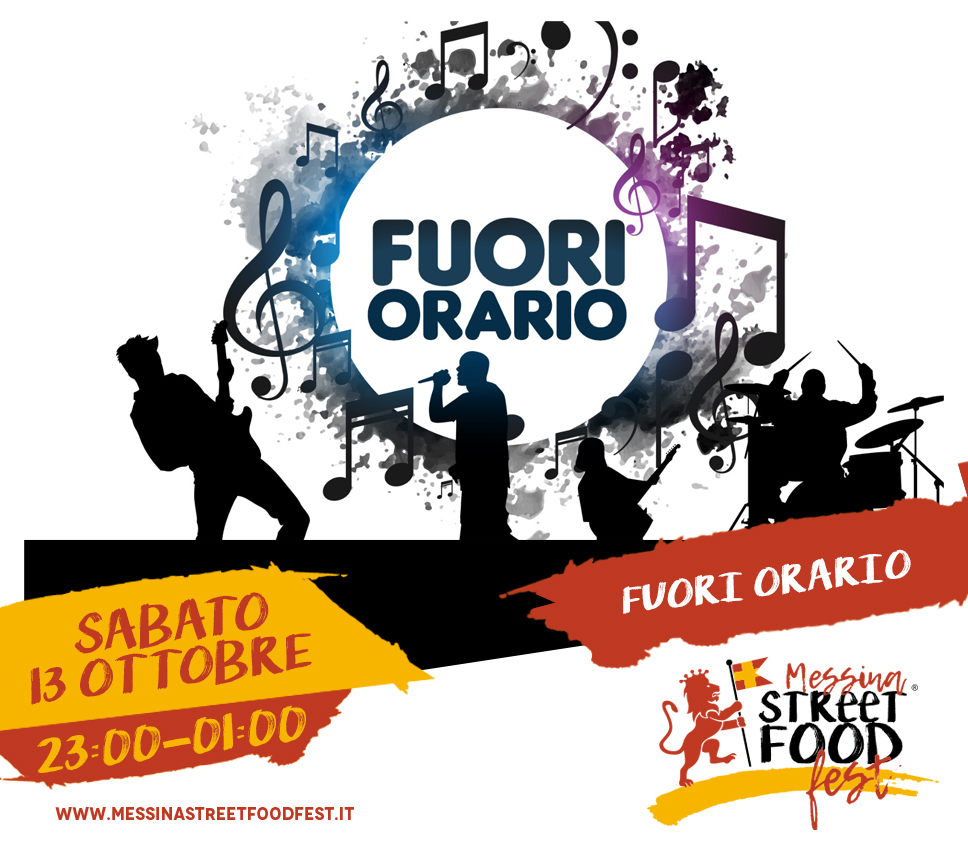 Messina Street Food Fest 2018 Spettacolo Fuori Orario