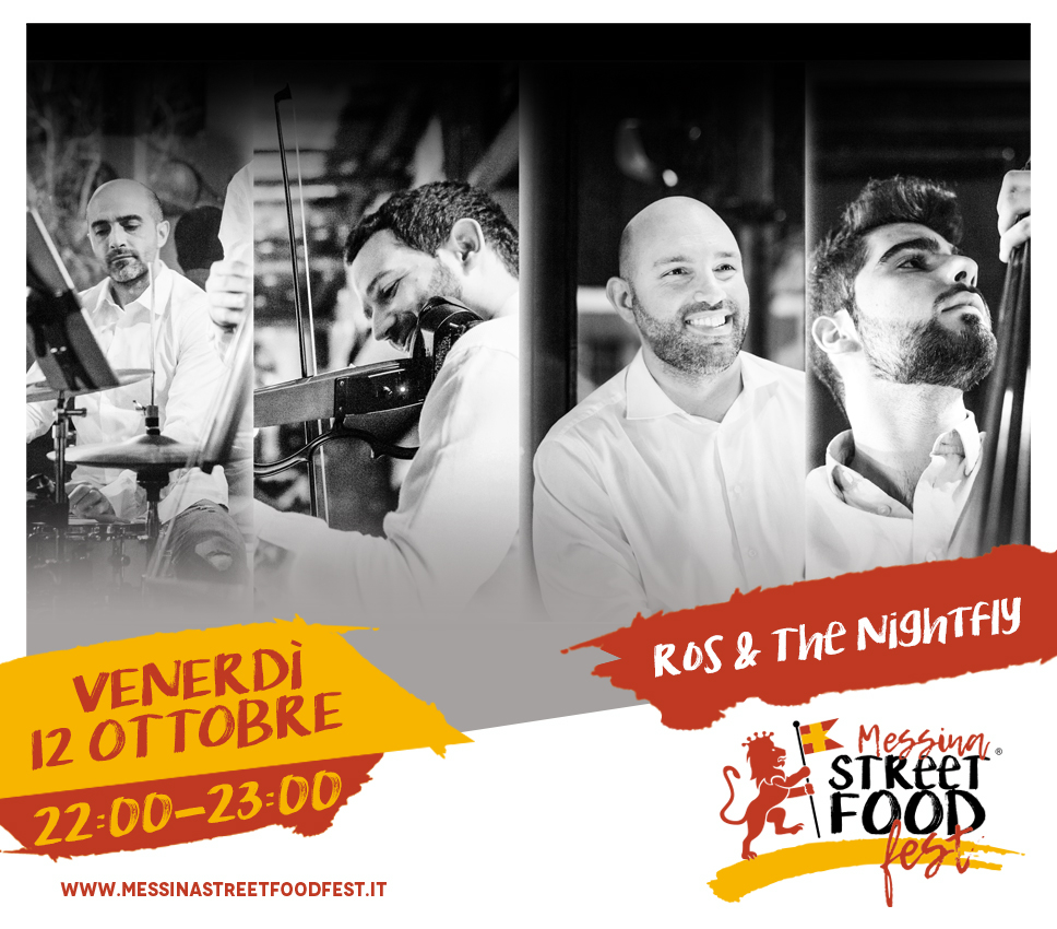 Messina Street Food Fest 2018 Spettacolo Ros & The Nightfly