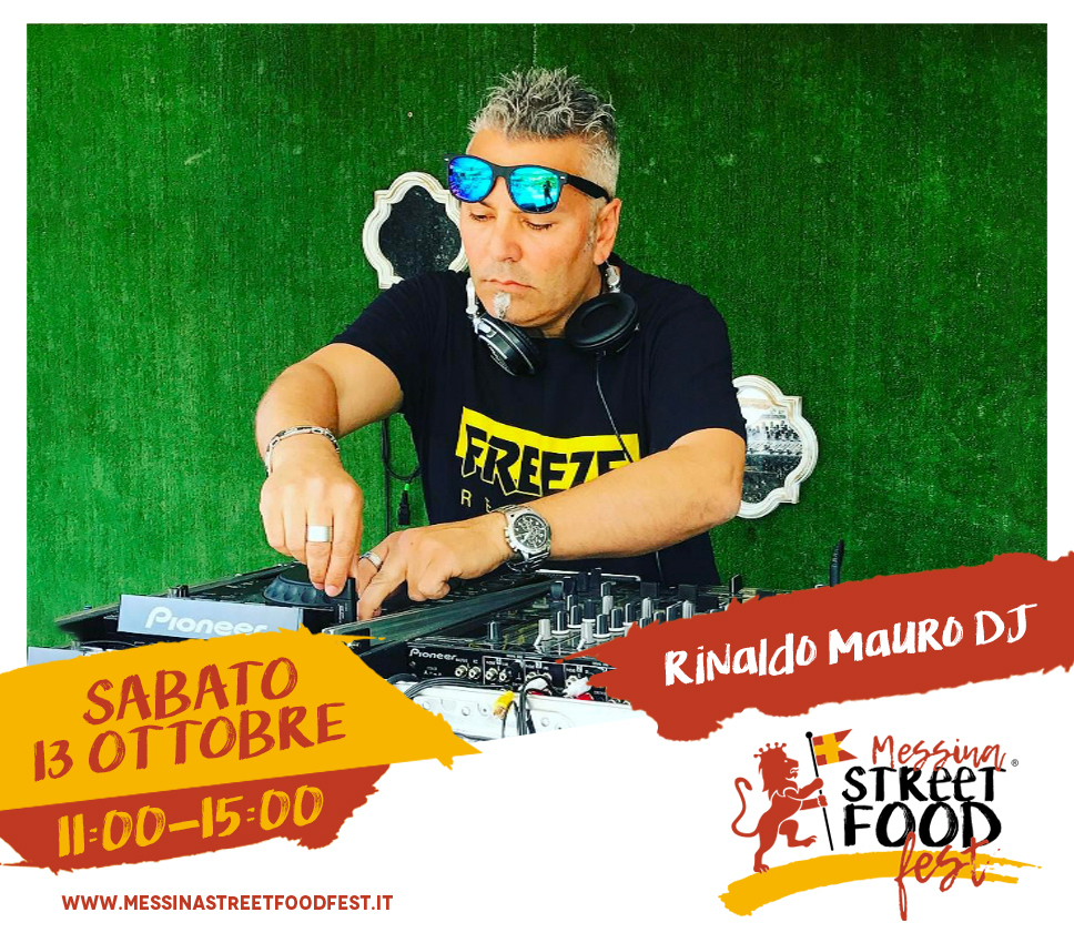 Messina Street Food Fest 2018 Spettacolo Rinaldo Mauro DJ