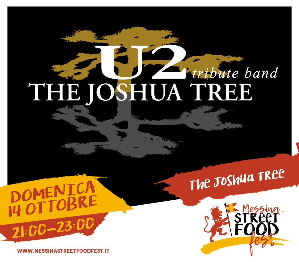 Messina Street Food Fest 2018 Spettacolo The joshua tree