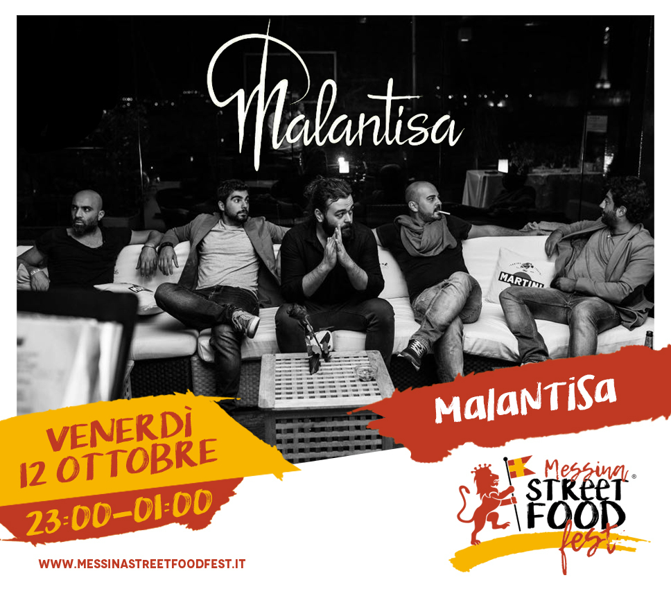 Messina Street Food Fest 2018 Spettacolo Malantisa